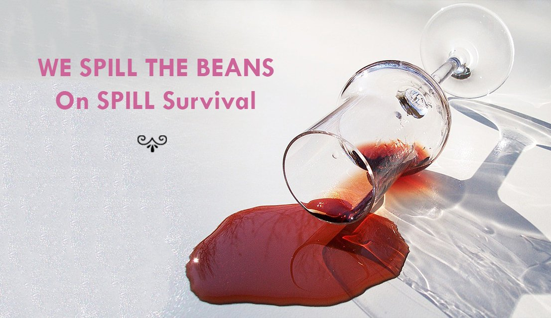 We Spill the Beans On Spill Survival