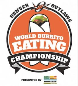 The Denver Outlaws World Burrito Eating Championship Presented By Illegal Pete's