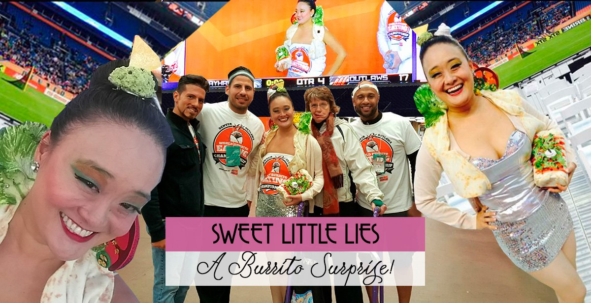 Sweet Little Lies: A Burrito Surprise!