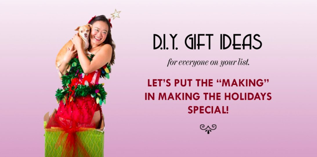 D.I.Y. Gift Ideas for Everyone on Your List