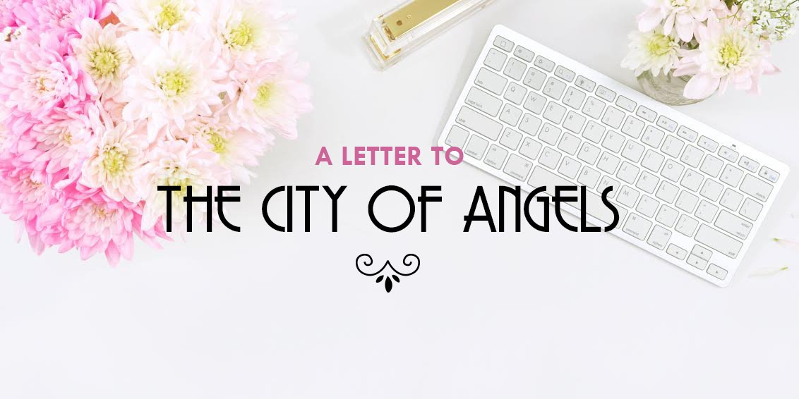 Open Letter Header to the City of Angels